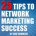 25 Tips To MLM Success