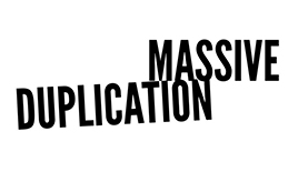 How to get Massive Duplication